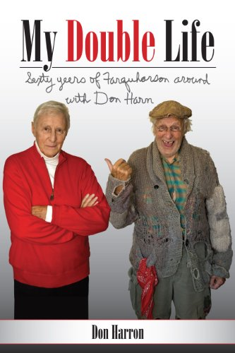 My Double Life: Sexty Yeers of Farquharson Around with Don Harn (English Edition)