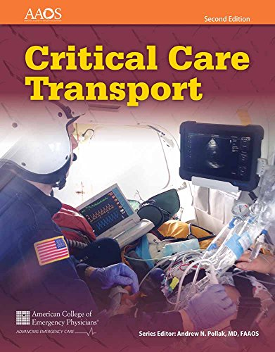 Compare Textbook Prices for Critical Care Transport 2 Edition ISBN 9781284040999 by American Academy of Orthopaedic Surgeons (AAOS),American College of Emergency Physicians (ACEP),UMBC