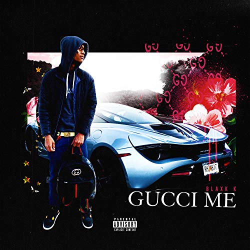 Gucci Me [Explicit]