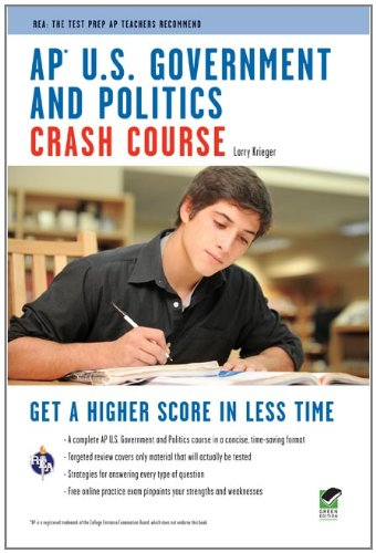 AP® U.S. Government & Politics Crash Course Book + Online (Advanced Placement (AP) Crash Course)