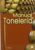 Manual de tonelería (Enología, Viticultura)