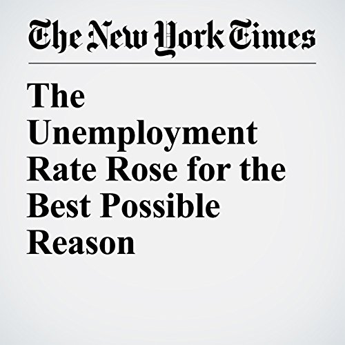 The Unemployment Rate Rose for the Best Possible Reason copertina