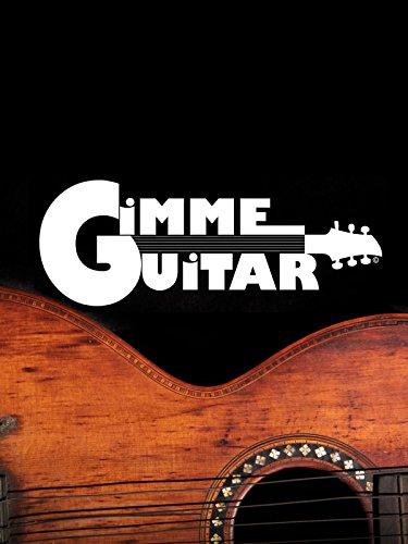Gimme Guitar [OV]