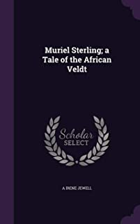 Muriel Sterling; A Tale of the African Veldt