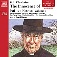 The Innocence of Father Brown: The Blue Cross / the Secret Garden / the Queer Feet / the Flying Stars / the Invisible Man / the Honour of Israel Gow
