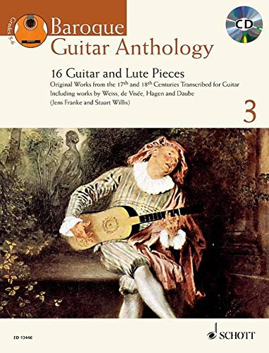 Baroque Guitar Anthology + CD: 16 Guitar and Lute Pieces (Schott Anthology Series)