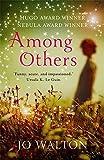 Among Others by Jo Walton (2013-03-21)