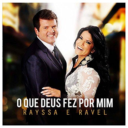 Cd.O Que Deus Fez Por Mim - Rayssa E Ravel
