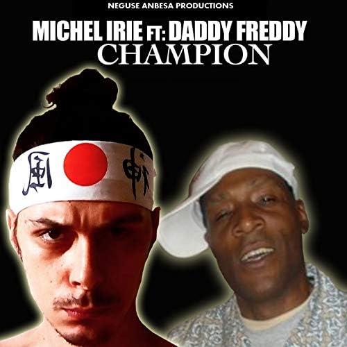 Michel Irie feat. Daddy Freddy