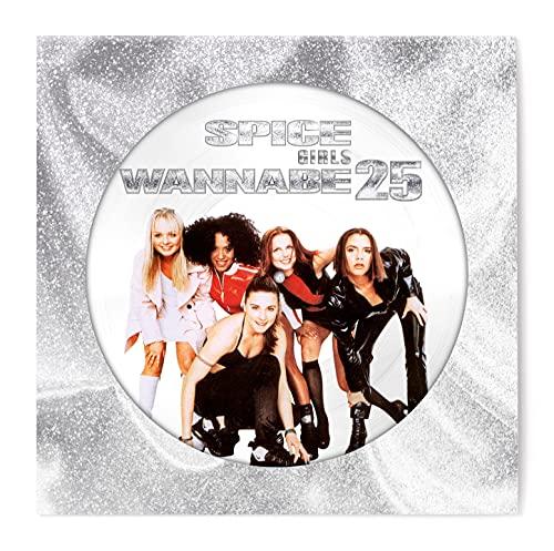 """Wannabe (25 Aniversario) (Picture Disc Single 12"""" LP) [Vinilo]"""