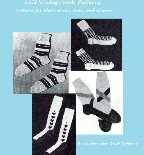 Knitting Socks - Vintage Sock Patterns to Knit for Men, Kids and Women (English Edition)