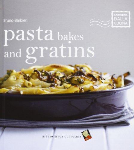 Pasta bakes and gratins