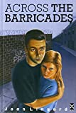 Across the Barricades (New Windmills KS3) by Ms Joan Lingard (1975-05-20) - 20/05/1975