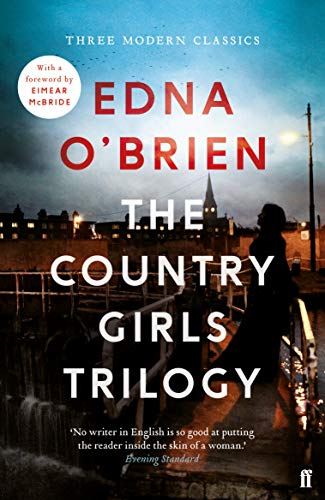 The Country Girls Trilogy: Edna O'Brien
