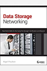 Data Storage Networking: Real World Skills for the CompTIA Storage+ Certification and Beyond Paperback