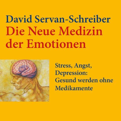 Couverture de Die neue Medizin der Emotionen