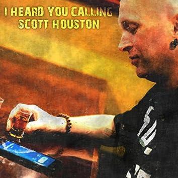 I Heard You Calling