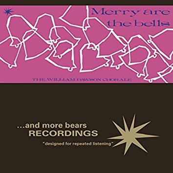 Merry are the Bells