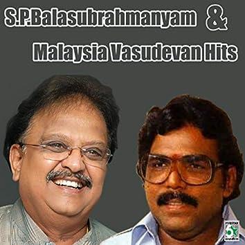 S.P.Balasubrahmanyam and Malaysia Vasudevan Hits