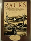 Racks: The Natural History of Antlers and the Animals That Wear Them...