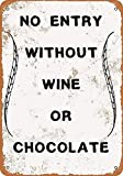 YASMINE HANCOCK No Entry Without Wine Chocolate Metall Plaque Zinn Logo Poster Wand Kunst Cafe Club...