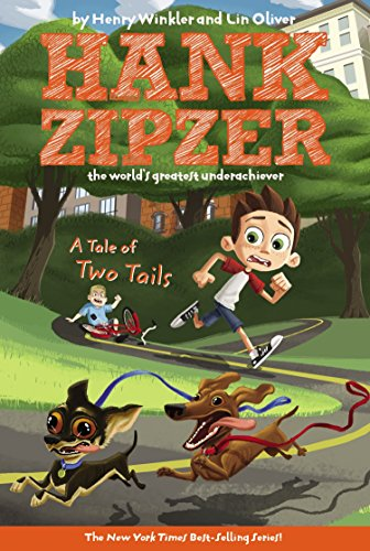 A Tale of Two Tails #15 (Hank Zipzer, the World's Greatest Underachiever)