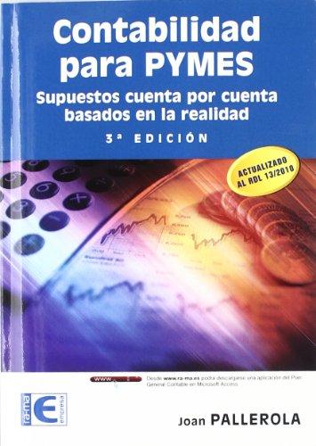 Contabilidad para PYMES. Supuestos cuenta por cuenta basados en la realidad. 3ª edición