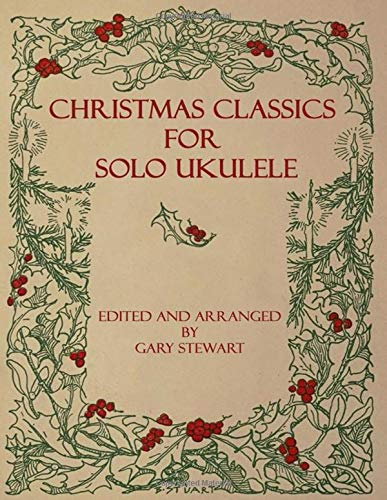 Christmas Classics for Solo Ukulele