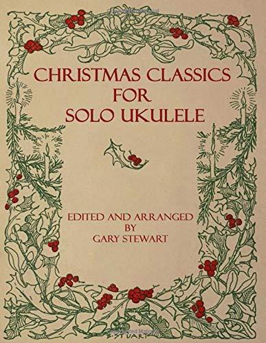 Christmas Classics for Solo Ukulele