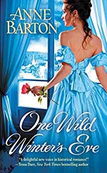 One Wild Winter's Eve (A Honeycote Novel Book 4) by [Anne Barton]