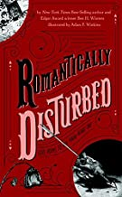 Romantically Disturbed: Love Poems to Rip Your Heart Out (Literally Disturbed) by Ben H. Winters (2015-12-29)