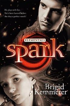 Spark: Elementals 2 by [Brigid Kemmerer]