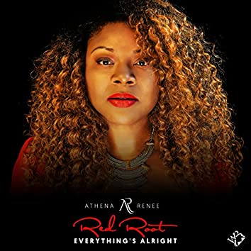 Red Root: Everything's Alright