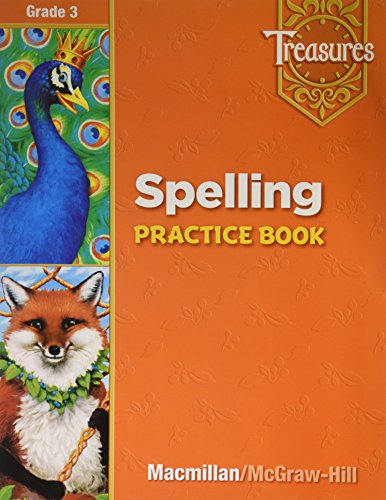 Treasures, Grade 3 - Spelling Practice Book