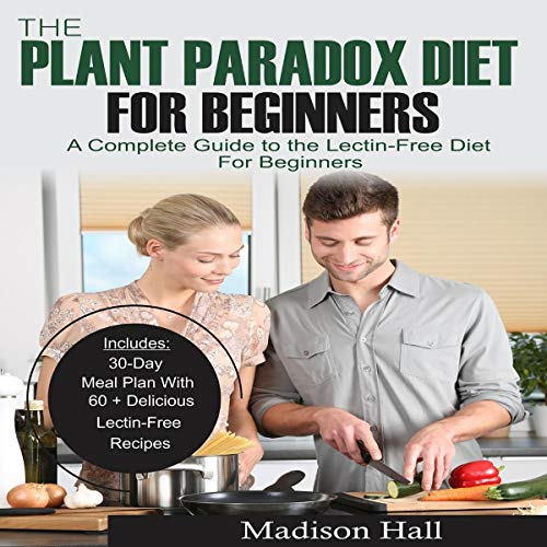 The Plant Paradox Diet for Beginners audiobook cover art