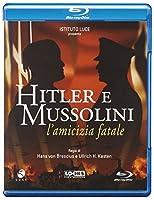 Hitler E Mussolini - L'Amicizia Fatale [Italian Edition]