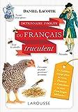 Dictionnaire insolite du français truculent