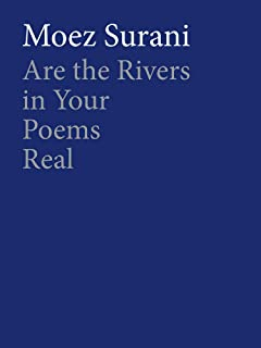 Are the Rivers in Your Poems Real