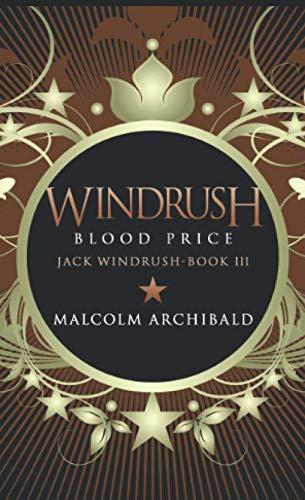 Windrush: Blood Price - Pocket Book Edition (Jack Windrush)