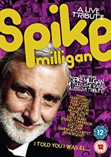 Spike Milligan I Told You I Was Ill A Live Tribute Dvd British Comedy Guide
