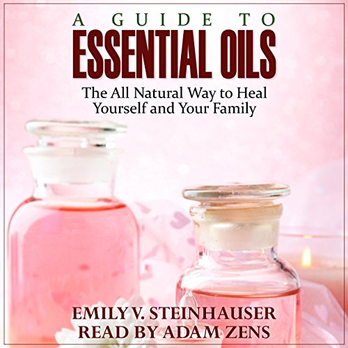 A Guide to Essential Oils audiobook cover art
