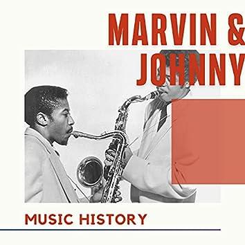 Marvin & Johnny - Music History