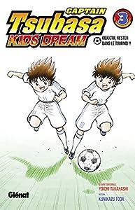 Captain Tsubasa Kids Dream Edition simple Tome 3
