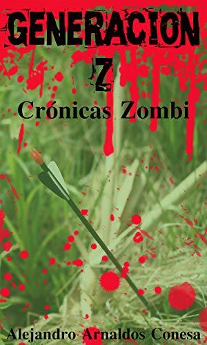 Generación Z: Crónicas Zombi