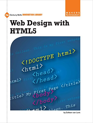 Web Design with HTML5 (21st Century Skills Innovation Library: Makers as Innovators) (English Edition)