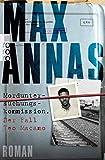 Morduntersuchungskommission: Der Fall Teo Macamo von Max Annas