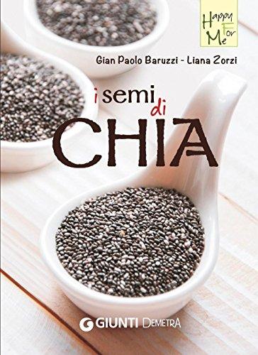I semi di Chia (Italian Edition)