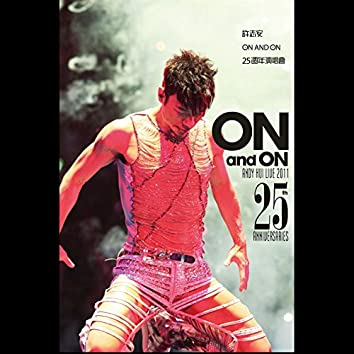 On and On 25th Anniversaries Live 2011