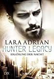 Hunter Legacy - Erlösung der Nacht (Hunter-Legacy-Reihe, Band 2)