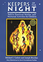 Keepers of the Night: Native American Stories and Nocturnal Activities for Children (Keepers of the Earth)